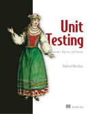 Unit Testing Principles, Practices, and Patterns