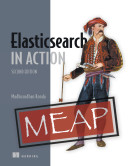 Elasticsearch in Action, Second Edition