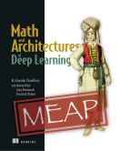 Math and Architectures of Deep Learning