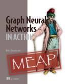 Graph Neural Networks in Action