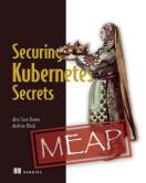 Securing Kubernetes Secrets