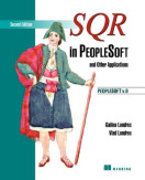 SQR in PeopleSoft and Other Applications, Second Edition