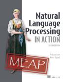 Natural Language Processing in Action, Second Edition