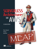 Serverless Architectures on AWS, Second Edition