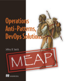 Operations Anti-Patterns, DevOps Solutions