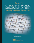 Learn Cisco Network Administration in a Month of Lunches
