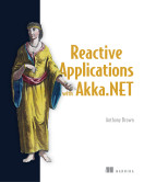Reactive Applications with Akka.NET
