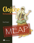 Clojure, The Essential Reference