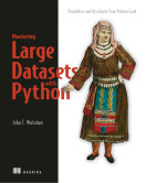 Mastering Large Datasets with Python