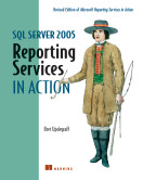 SQL Server 2005 Reporting Services in Action