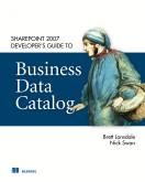 SharePoint 2007 Developer's Guide to Business Data Catalog