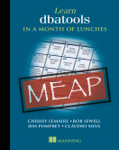 Learn dbatools in a Month of Lunches