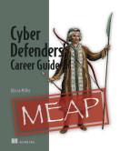 Cyber Defenders' Career Guide