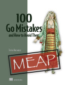 100 Go Mistakes and How to Avoid Them