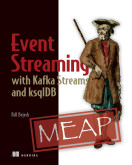 Event Streaming with Kafka Streams and ksqlDB