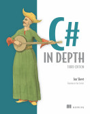 C# in Depth, Third Edition