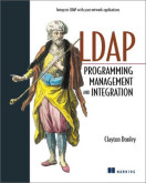 LDAP Programming, Management and Integration