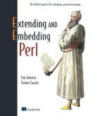 Extending and Embedding Perl