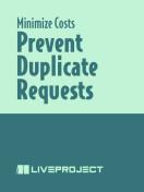Prevent Duplicate Requests