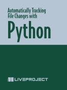 Automatically Tracking File Changes with Python