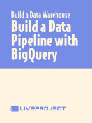 Build a Data Pipeline with BigQuery