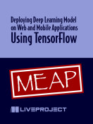 Deploying Deep Learning Model on Web and Mobile Applications Using TensorFlow