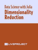 Dimensionality Reduction with PCA, t-SNE and UMAP