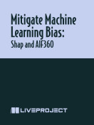 Mitigate Machine Learning Bias: Shap and AIF360