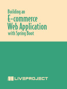 Building an E-commerce Web Application with Spring Boot