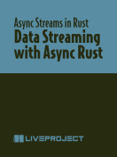Data Streaming with Async Rust