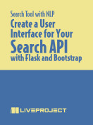 Create a User Interface for Your Search API with Flask and Bootstrap