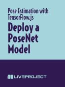 Deploy a PoseNet Model