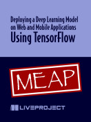 Deploying a Deep Learning Model on Web and Mobile Applications Using TensorFlow