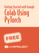 Getting Started with Google Colab Using PyTorch
