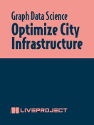 Optimize City Infrastructure