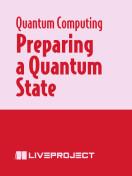 Preparing a Quantum State