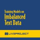 Training Models on Imbalanced Text Data