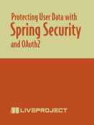 Protecting User Data with Spring Security and OAuth2