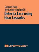 Detect a Face Using Haar Cascades