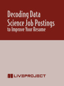Decoding Data Science Job Postings to Improve Your Resume