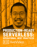 Production-Ready Serverless