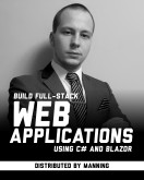 Build Full-Stack Web Applications using C# and Blazor