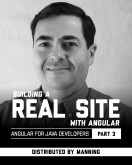 Building a Real Site with Angular