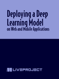 Deploying a Deep Learning Model on Web and Mobile Applications