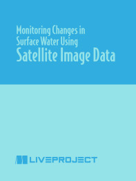 Monitoring Changes in Surface Water Using Satellite Image Data