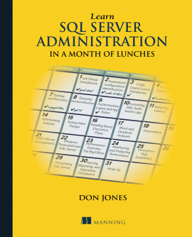 Manning | Learn SQL Server Administration in a Month of Lunches