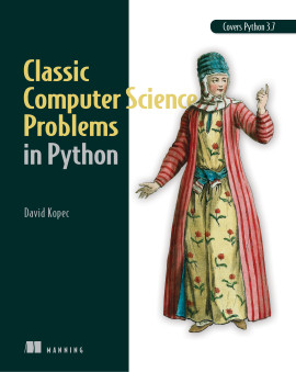 Manning | Classic Computer Science Problems in Python