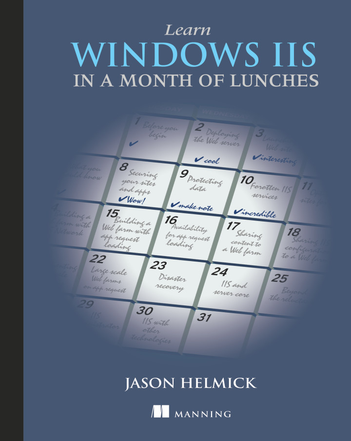 About this Book - Learn Windows IIS in a Month of Lunches