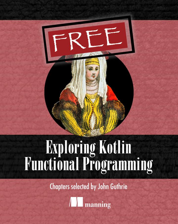 Exploring Kotlin Functional Programming