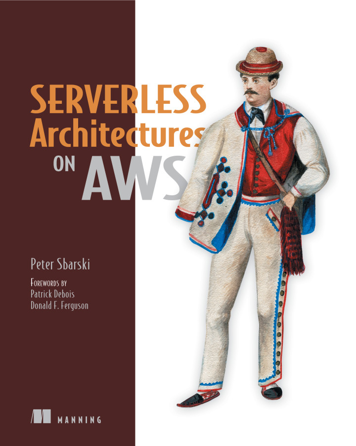 About this Book - Serverless Architectures on AWS: With